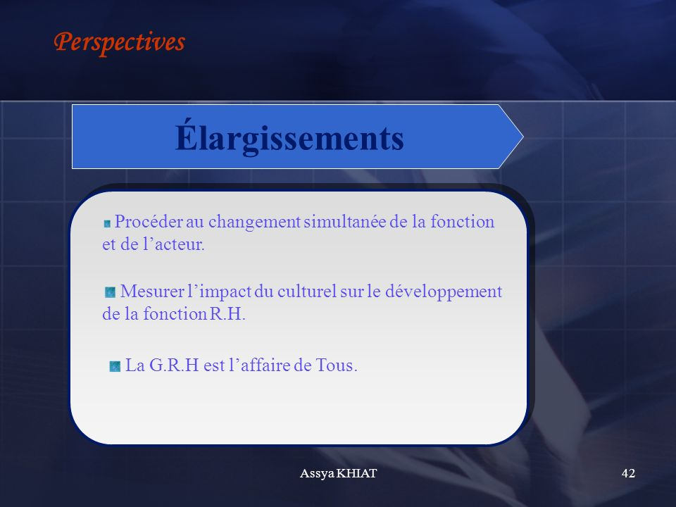 Élargissements Perspectives