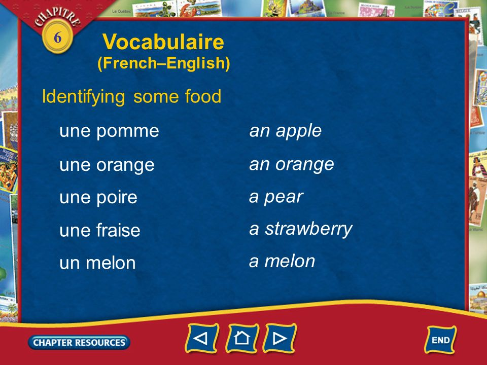 Vocabulaire Identifying some food une pomme an apple une orange