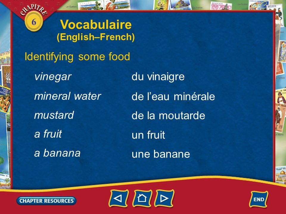 Vocabulaire Identifying some food vinegar du vinaigre mineral water