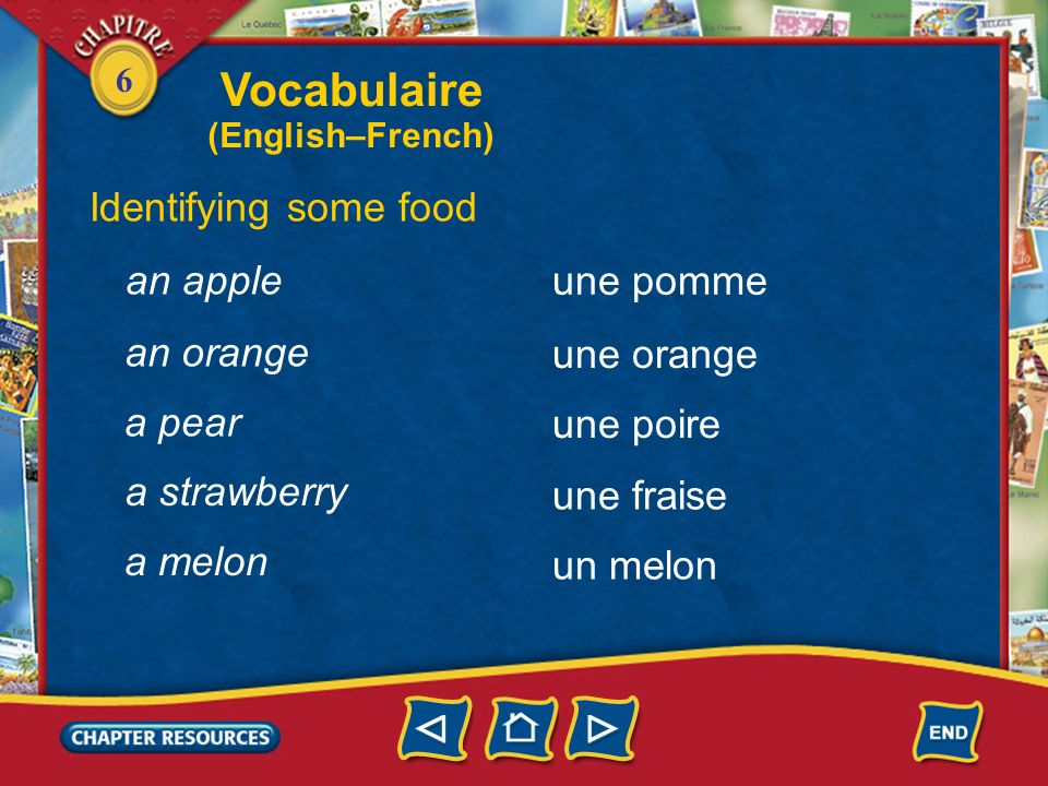 Vocabulaire Identifying some food an apple une pomme an orange