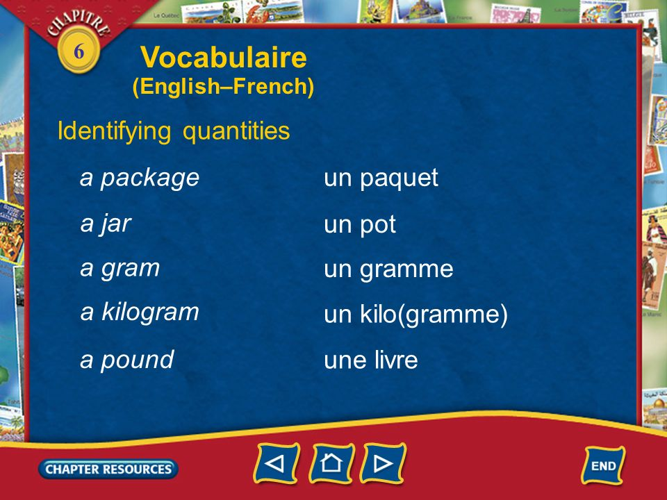Vocabulaire Identifying quantities a package un paquet a jar un pot