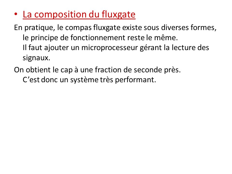 La composition du fluxgate