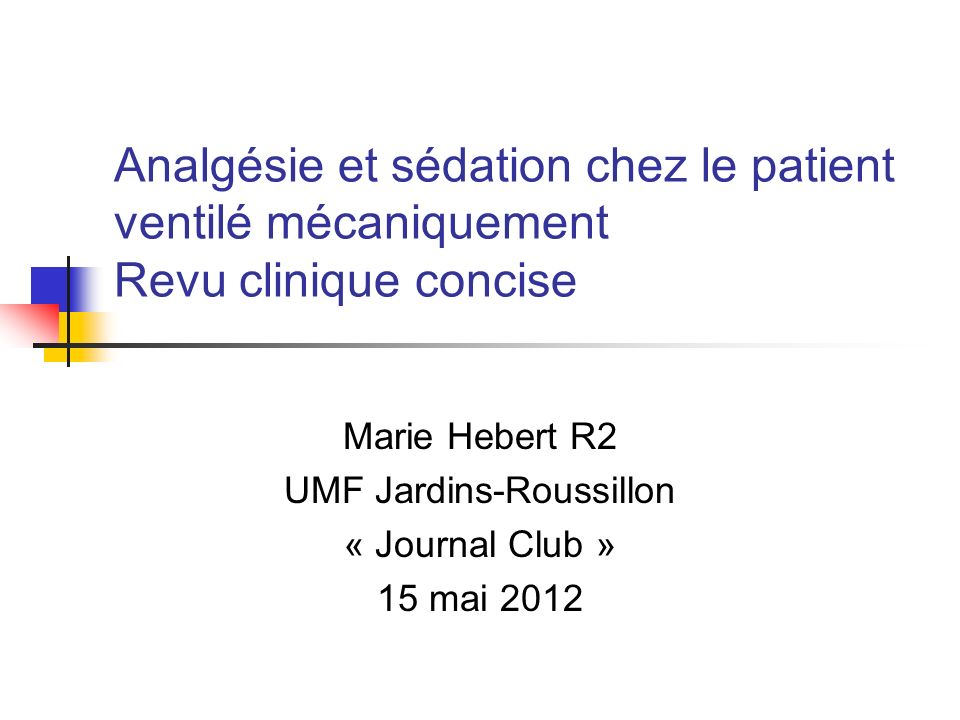Marie Hebert R2 UMF Jardins-Roussillon « Journal Club » 15 mai 2012