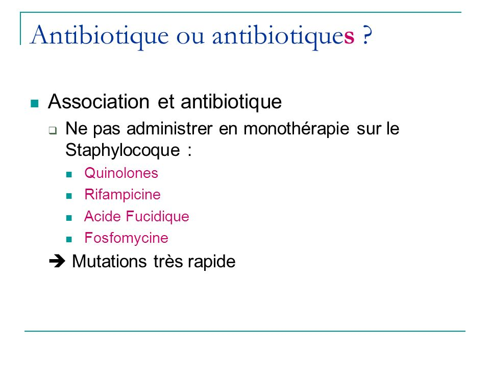 Antibiotique ou antibiotiques