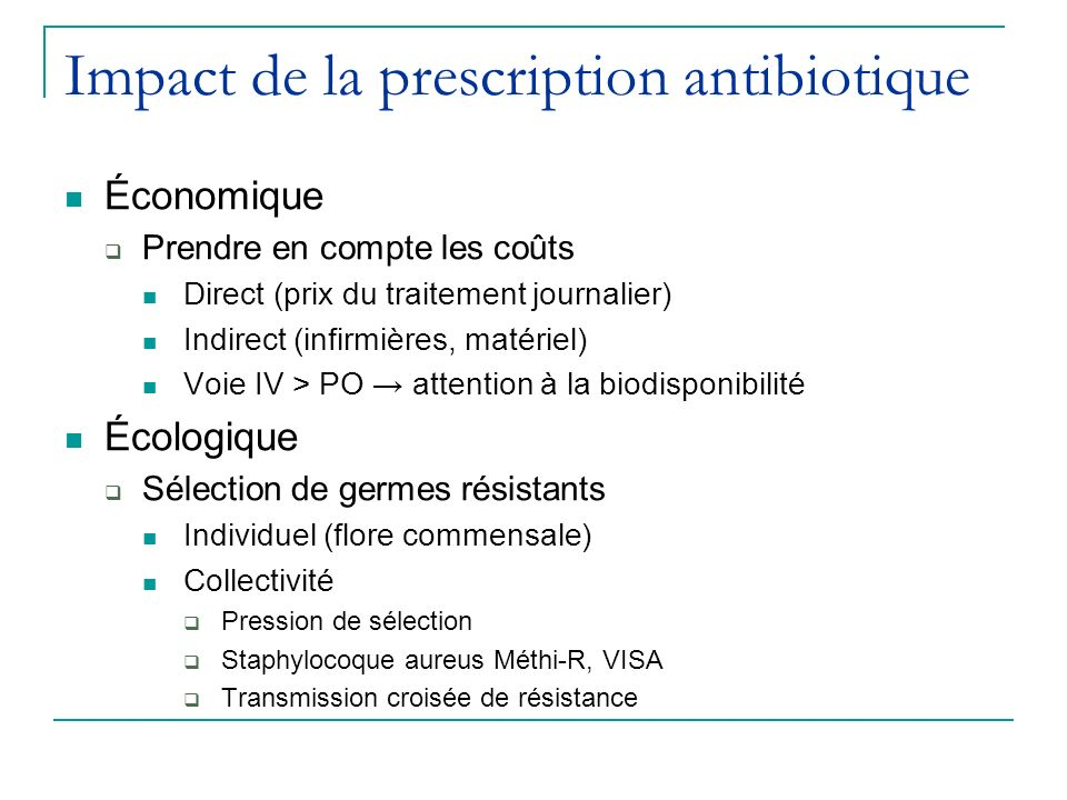 Impact de la prescription antibiotique