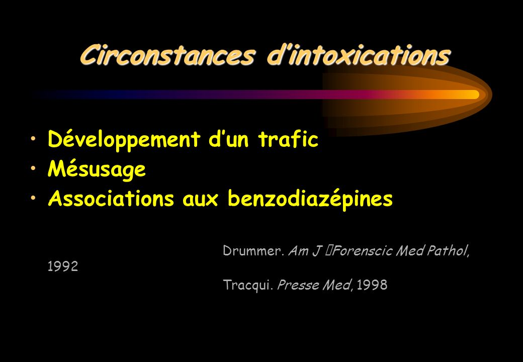 Circonstances d'intoxications
