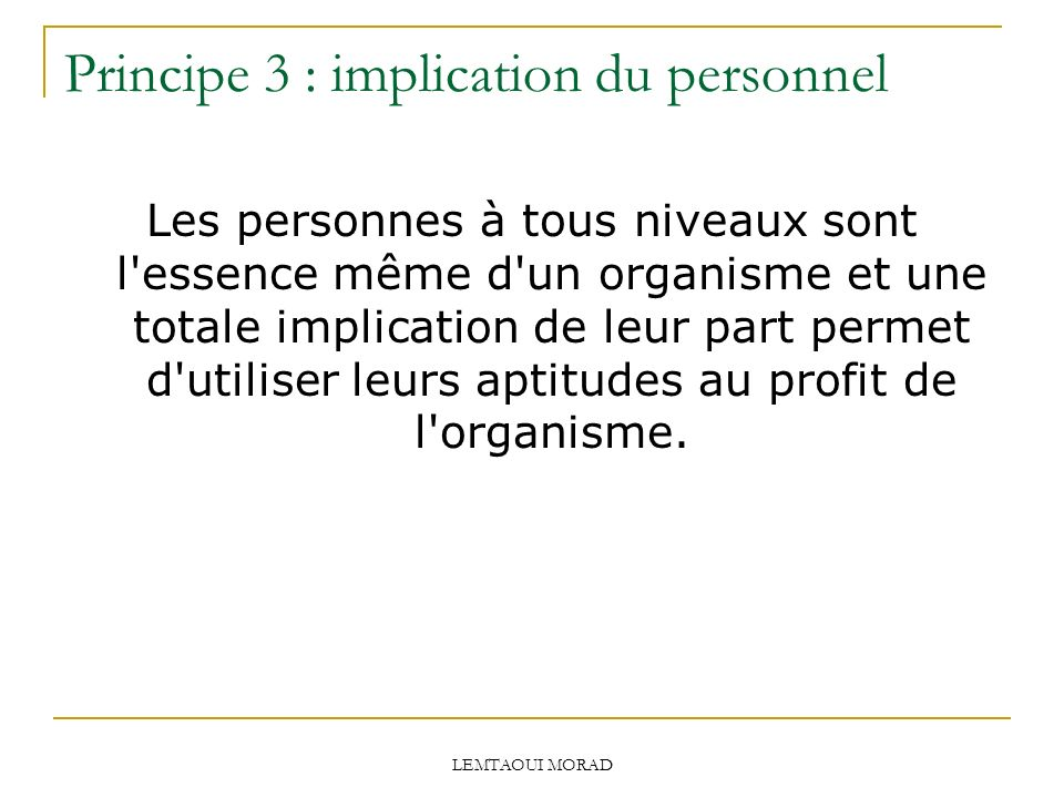 Principe 3 : implication du personnel