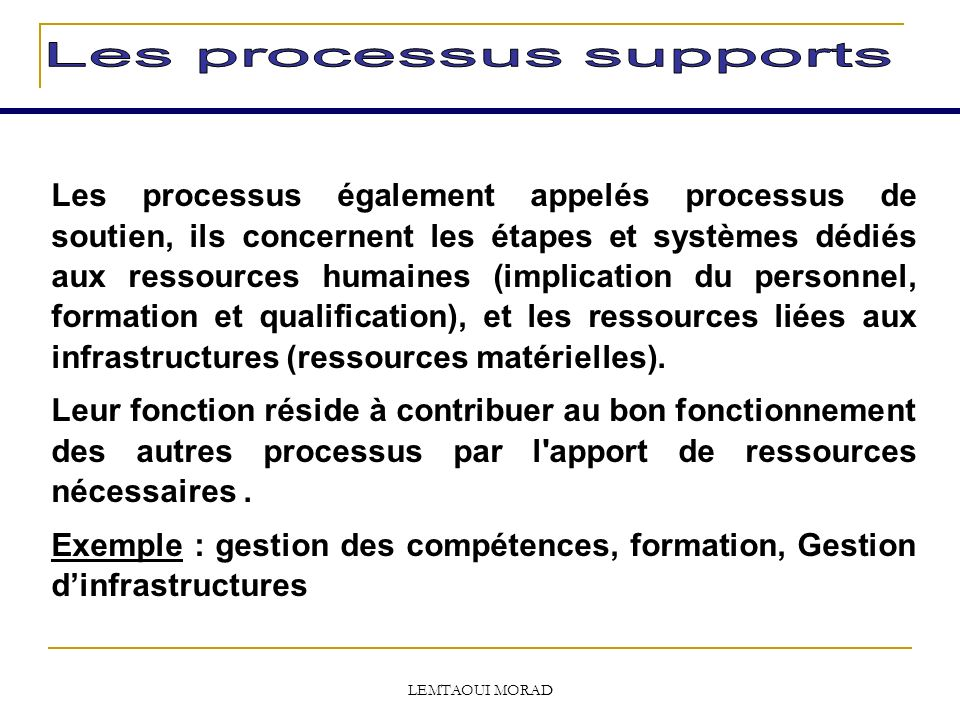 Les processus supports