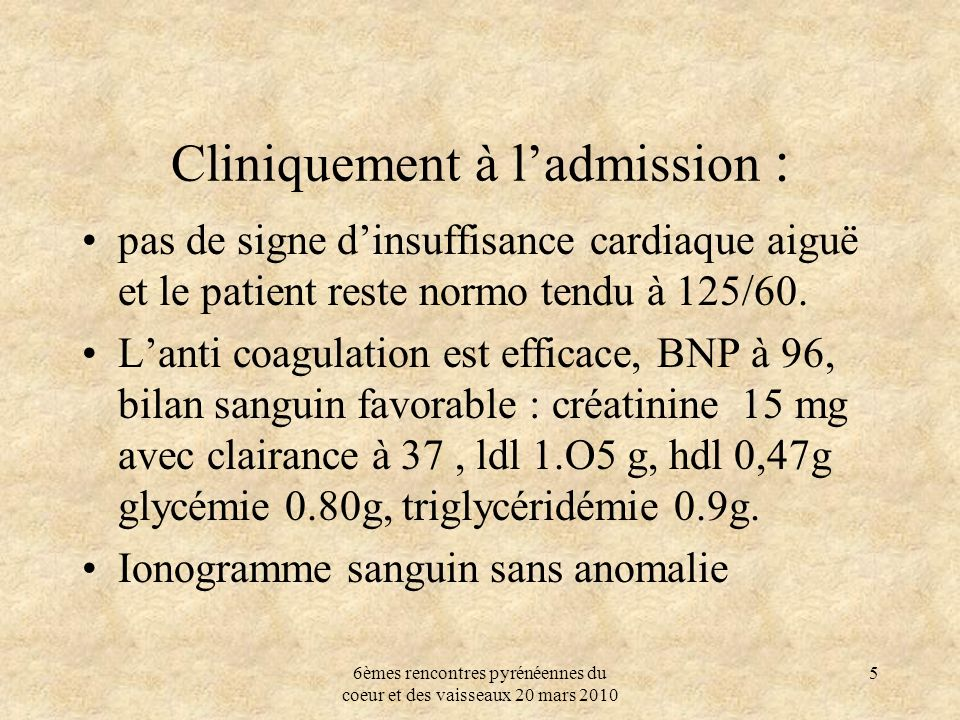 Cliniquement à l'admission :