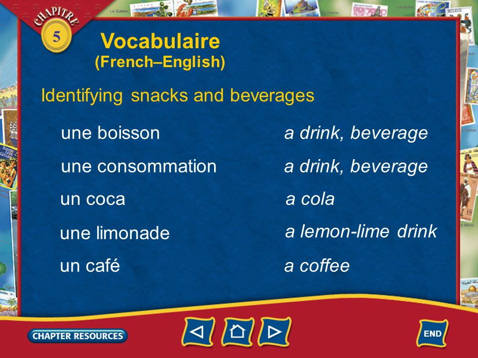 Vocabulaire Identifying snacks and beverages une boisson