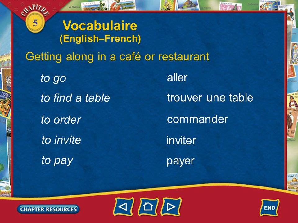 Vocabulaire Getting along in a café or restaurant to go aller