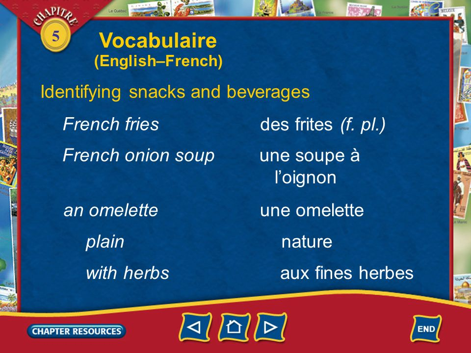 Vocabulaire Identifying snacks and beverages French fries