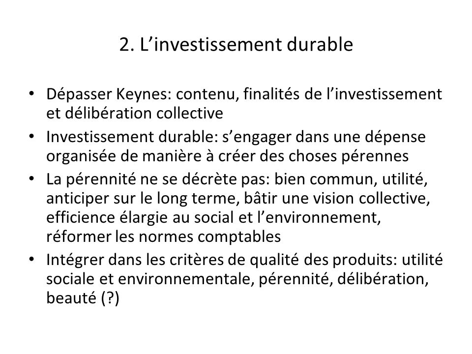 2. L'investissement durable