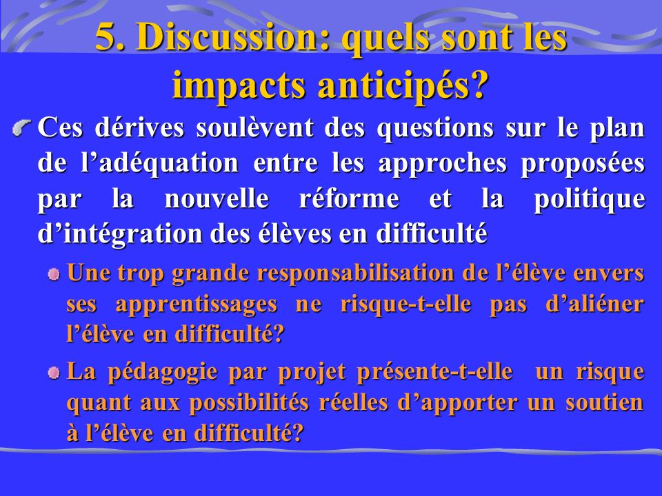 5. Discussion: quels sont les impacts anticipés