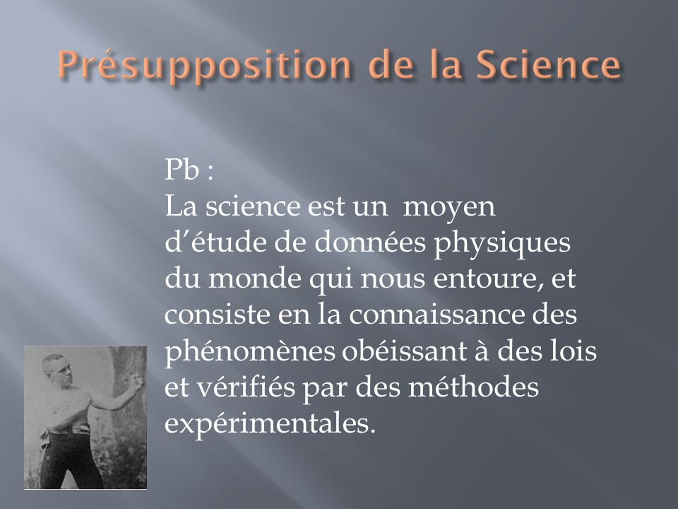Présupposition de la Science