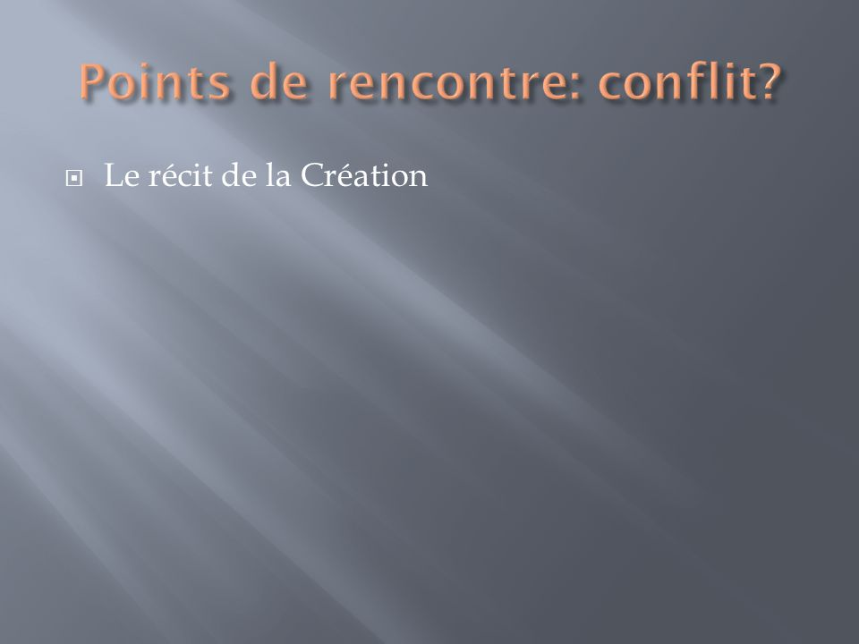 Points de rencontre: conflit