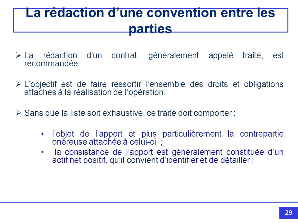 La rédaction d'une convention entre les parties