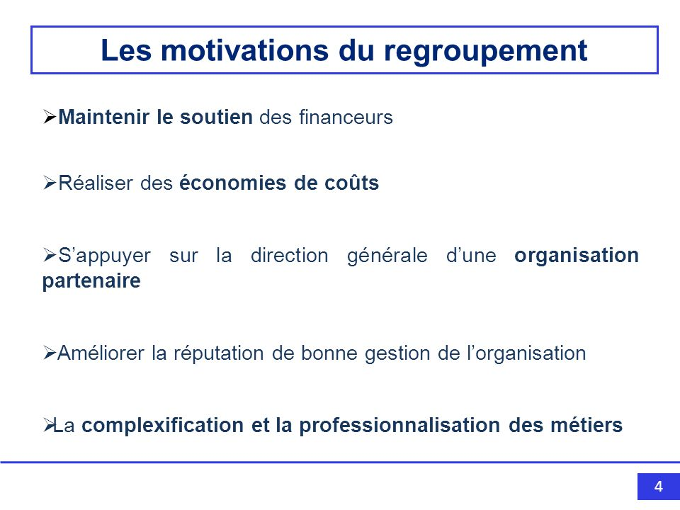 Les motivations du regroupement