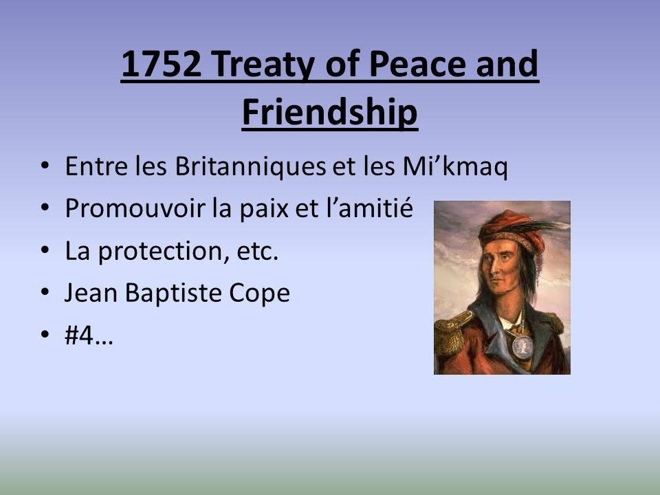 1752 Treaty of Peace and Friendship