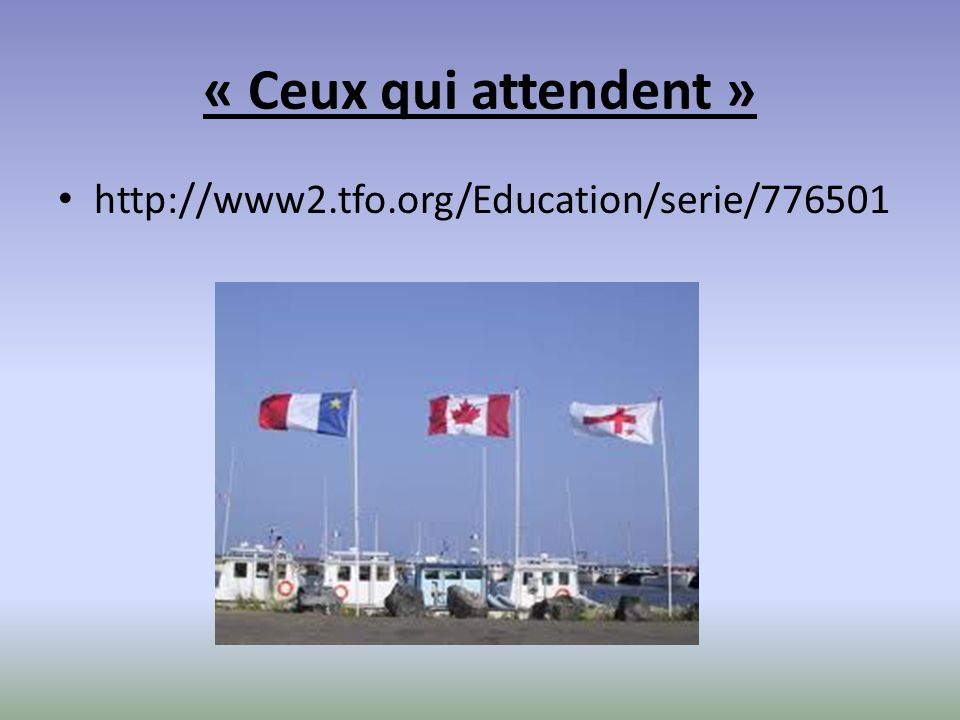 « Ceux qui attendent »