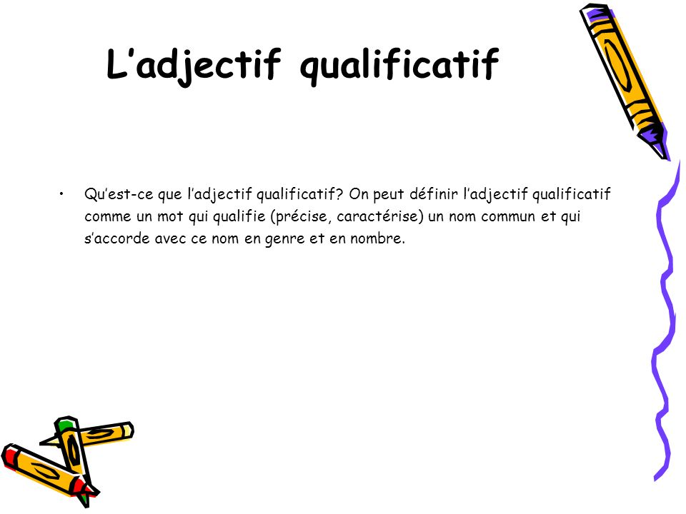 L'adjectif qualificatif