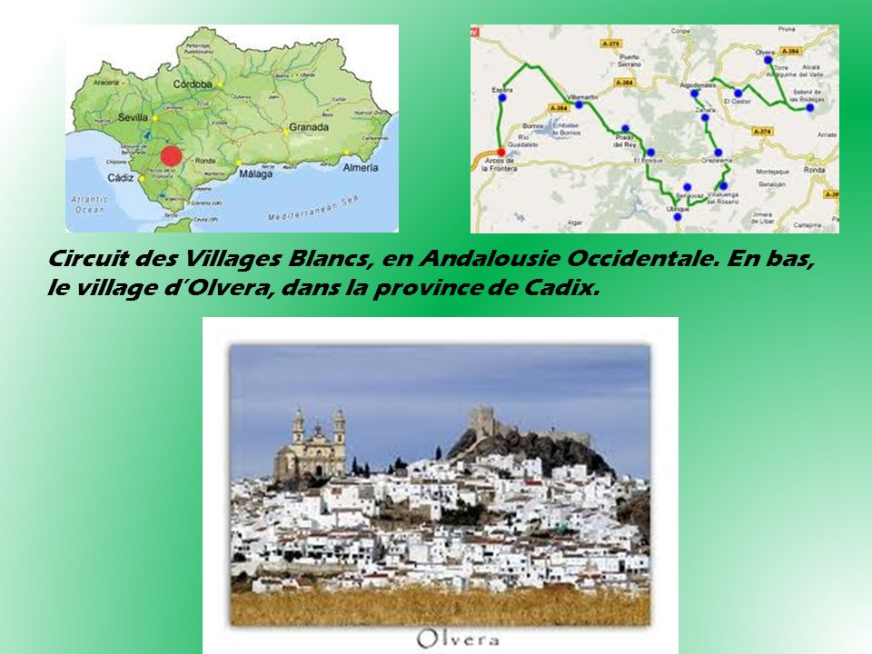 Circuit des Villages Blancs, en Andalousie Occidentale