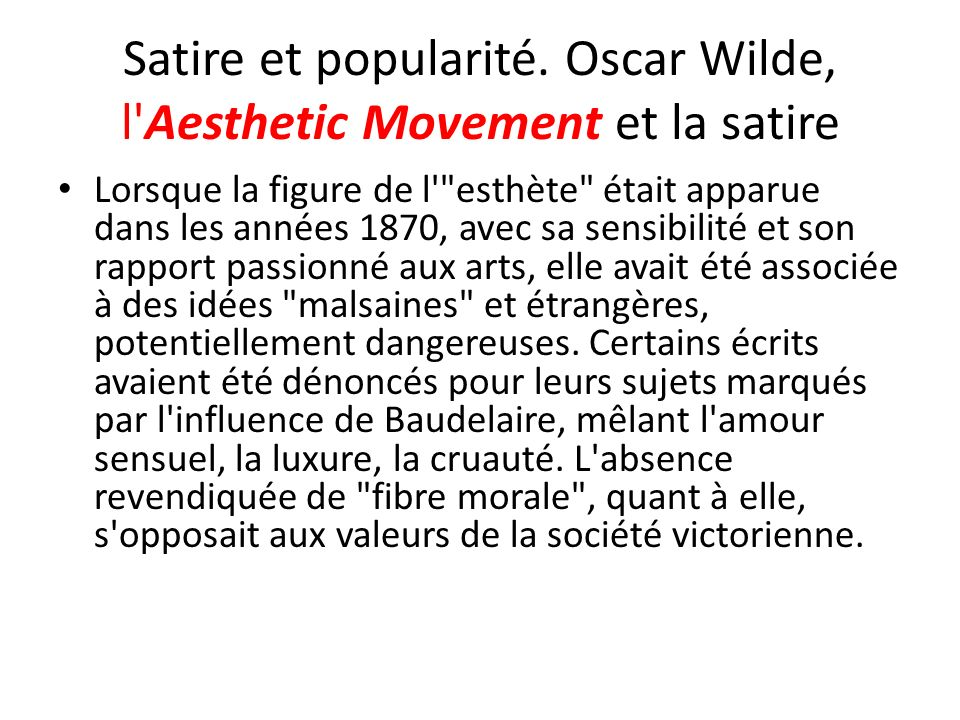 Satire et popularité. Oscar Wilde, l Aesthetic Movement et la satire
