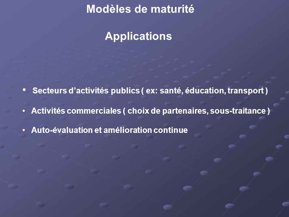 Modèles de maturité Applications