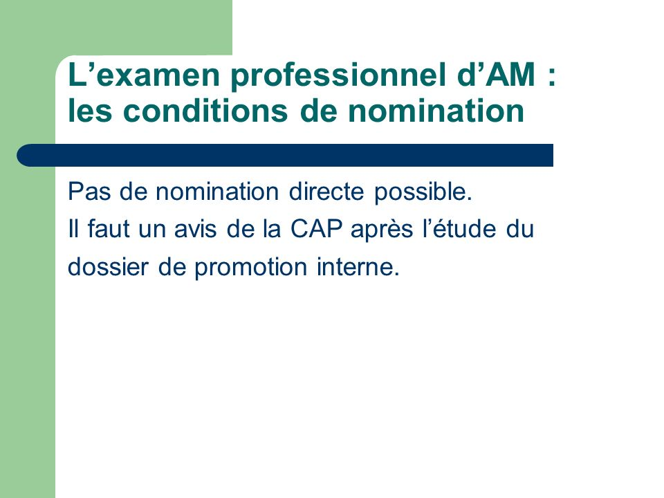L'examen professionnel d'AM : les conditions de nomination
