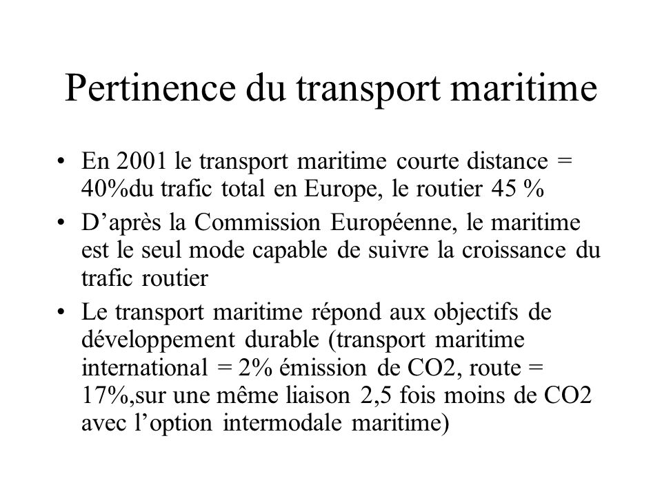 Pertinence du transport maritime