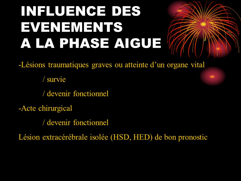 INFLUENCE DES EVENEMENTS A LA PHASE AIGUE