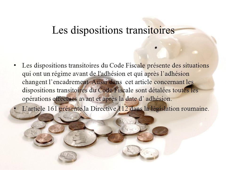 Les dispositions transitoires