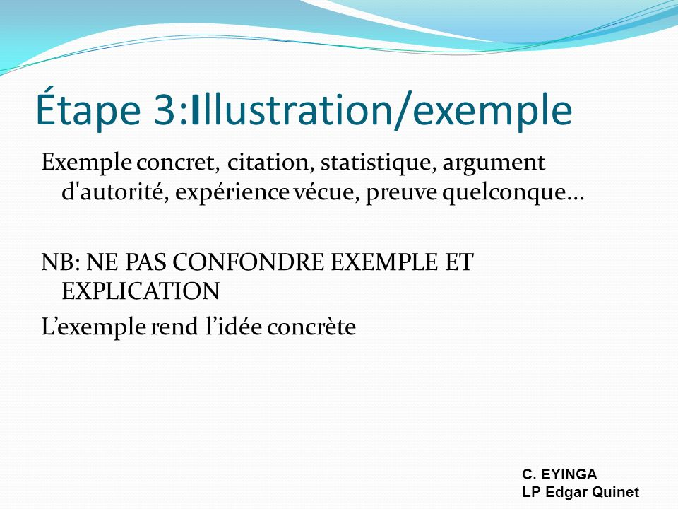 Étape 3:Illustration/exemple