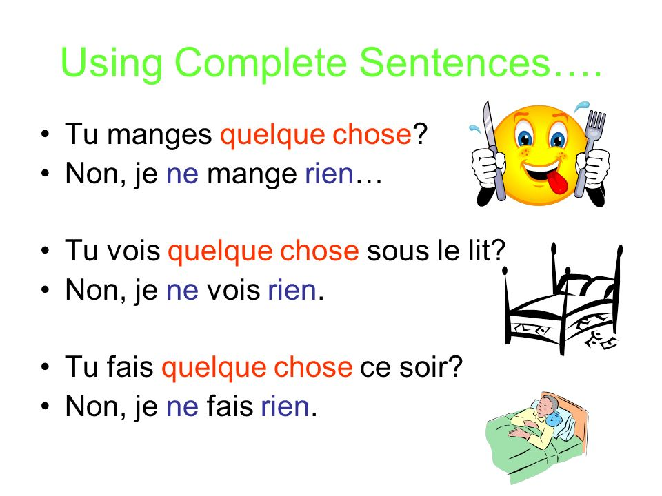 Using Complete Sentences….