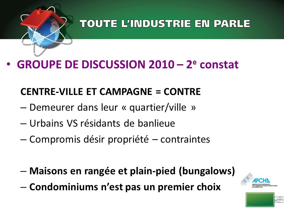 GROUPE DE DISCUSSION 2010 – 2e constat