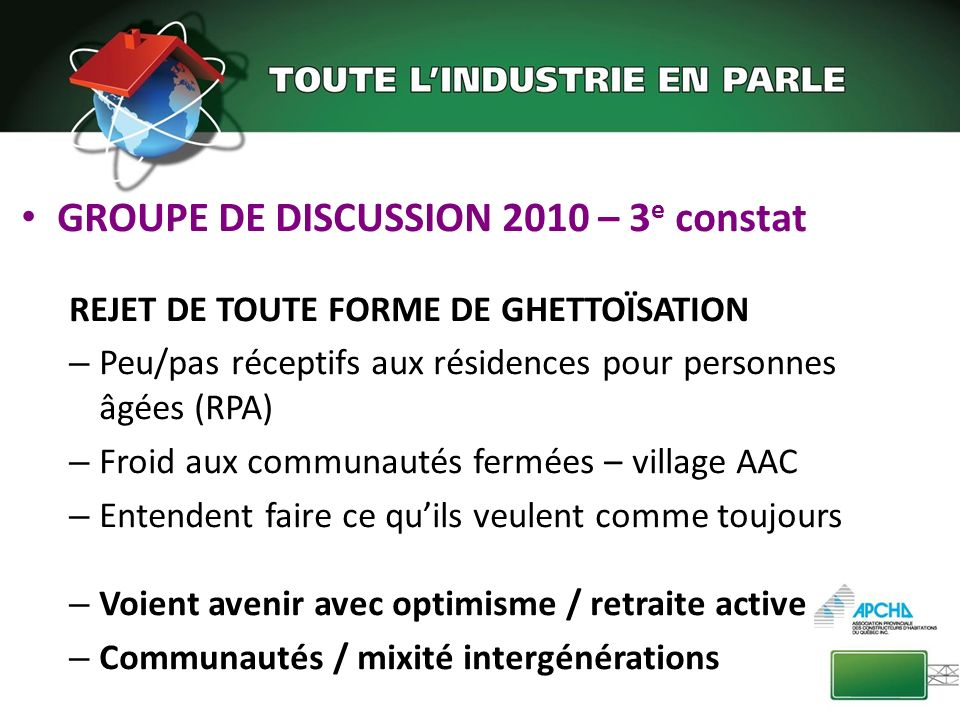GROUPE DE DISCUSSION 2010 – 3e constat