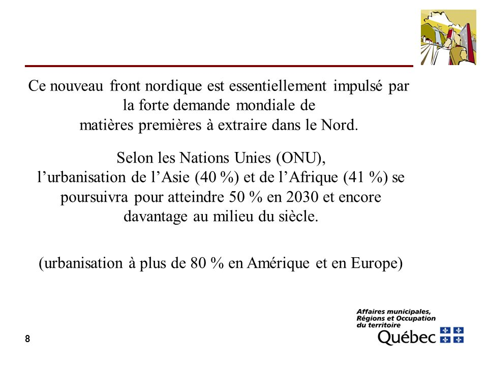 Selon les Nations Unies (ONU),