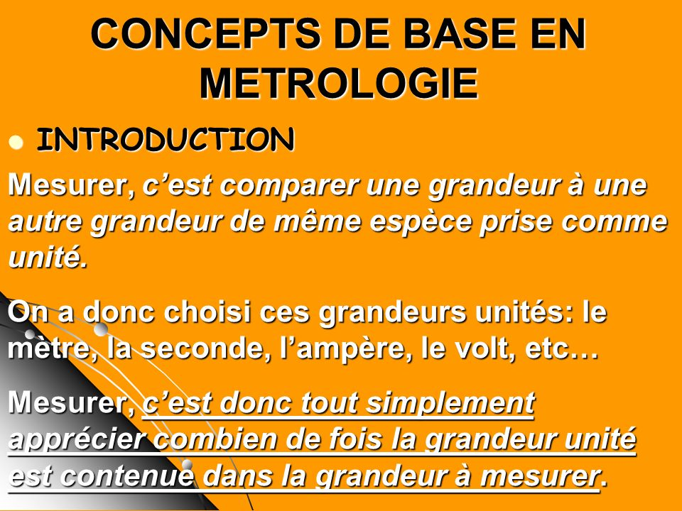 CONCEPTS DE BASE EN METROLOGIE