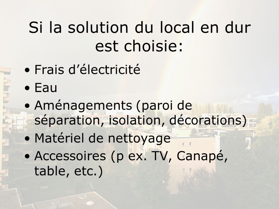 Si la solution du local en dur est choisie: