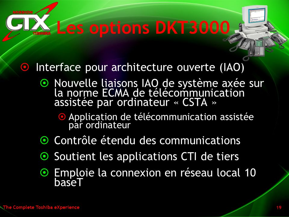 Les options DKT3000 Interface pour architecture ouverte (IAO)