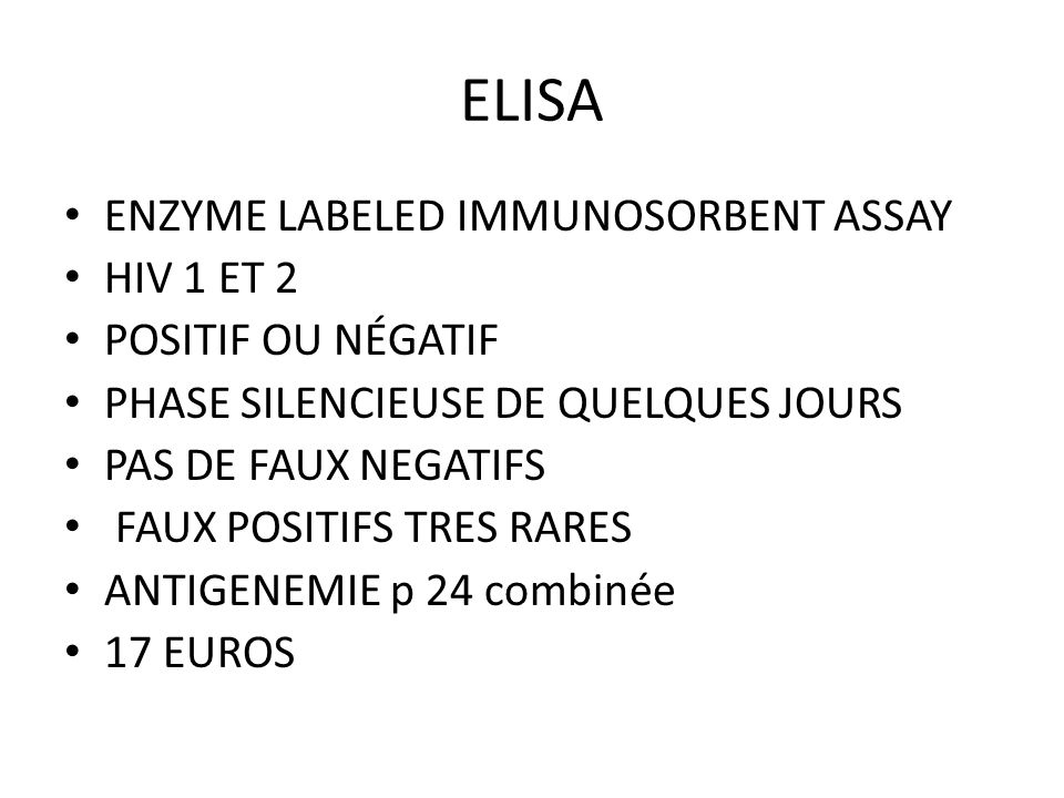 ELISA ENZYME LABELED IMMUNOSORBENT ASSAY HIV 1 ET 2 POSITIF OU NÉGATIF