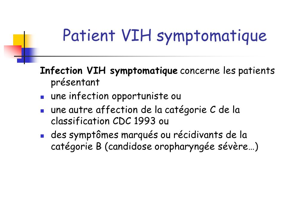 Patient VIH symptomatique