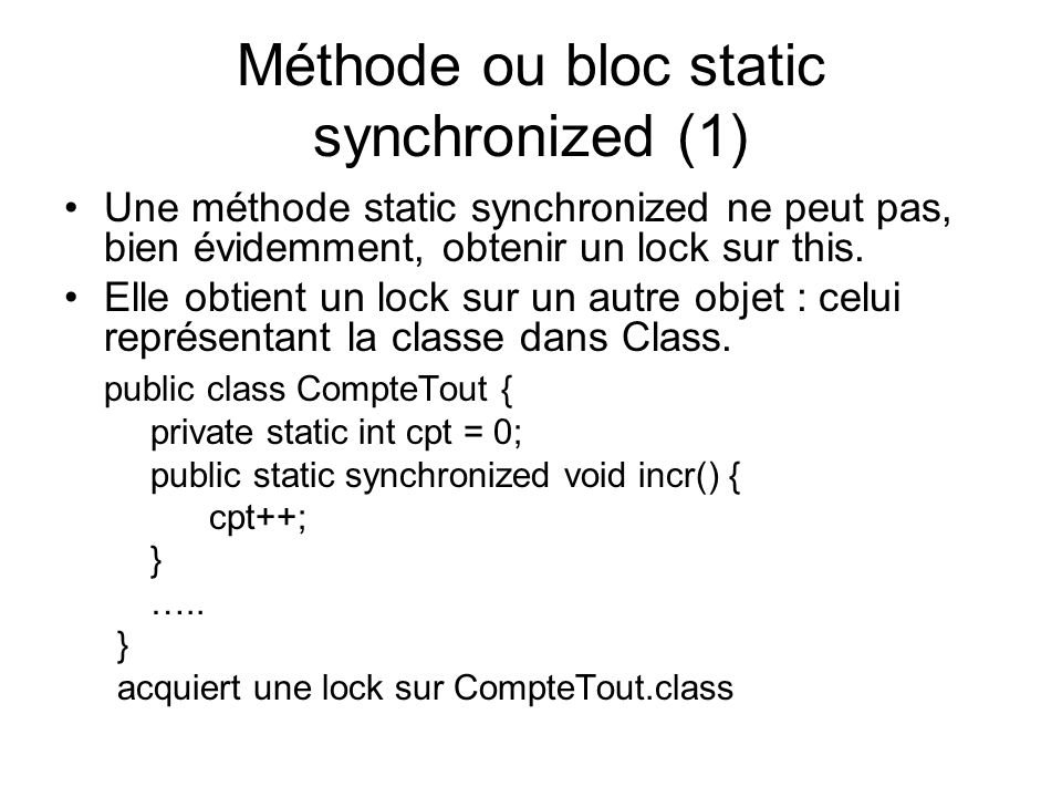 Méthode ou bloc static synchronized (1)