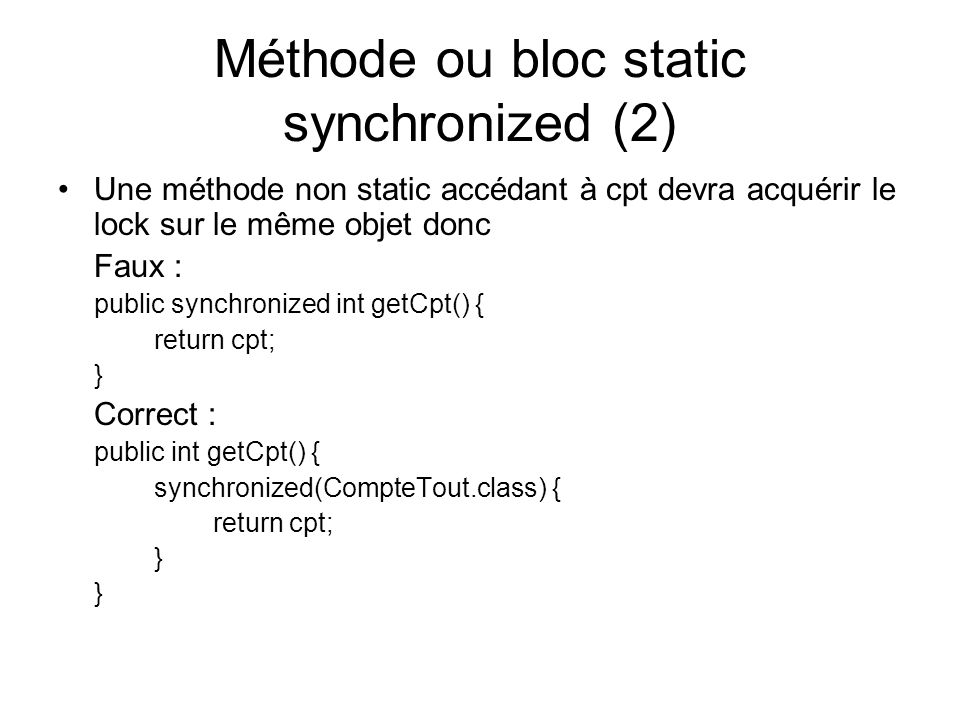 Méthode ou bloc static synchronized (2)