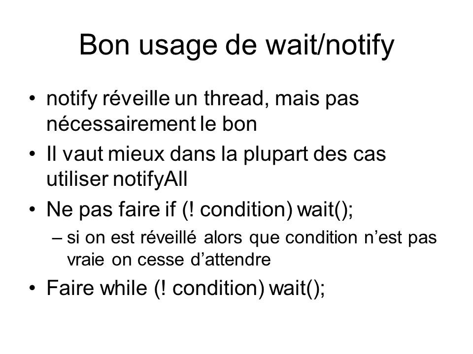 Bon usage de wait/notify