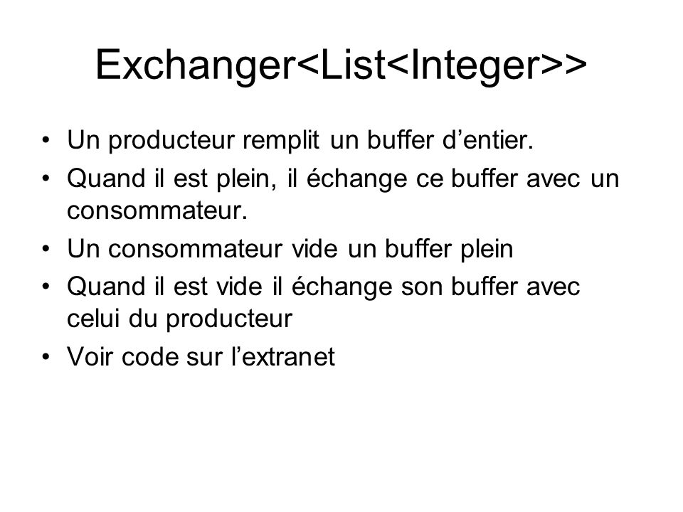 Exchanger<List<Integer>>