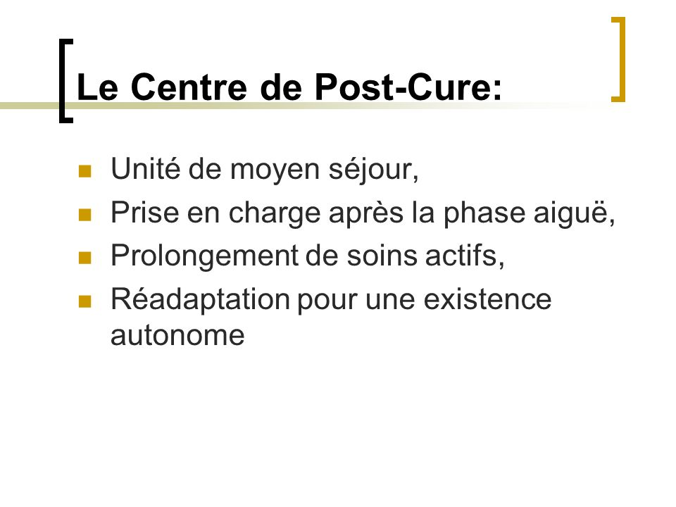 Le Centre de Post-Cure: