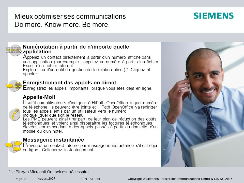 Mieux optimiser ses communications Do more. Know more. Be more.