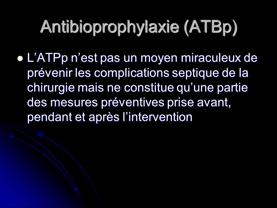 Antibioprophylaxie (ATBp)