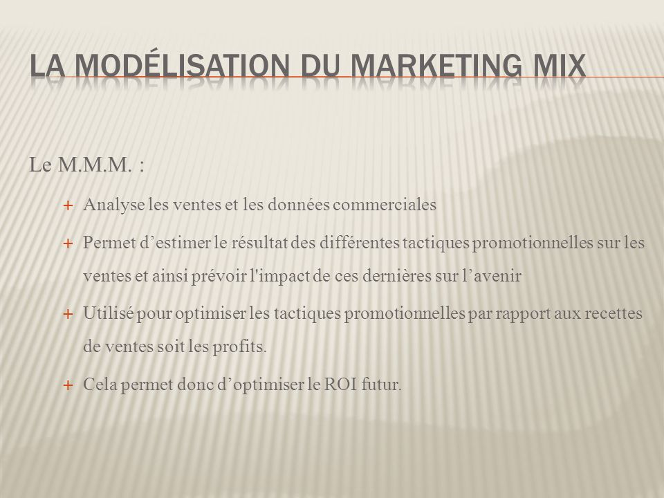 La Modélisation du marketing mix